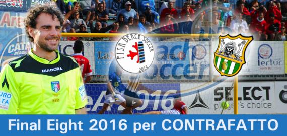 2016.08.07 - Salvatore CONTRAFATTO in PISA - VILLAFRANCA finale 3°-4° posto beachsoccer 2016